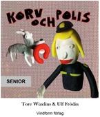 Korv och Polis - Senior