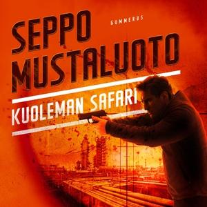 Kuoleman safari (ljudbok) av Seppo Mustaluoto