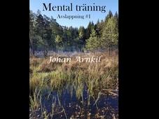 Mental träning - Avslappning