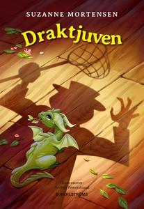 Draktjuven (e-bok) av Suzanne Mortensen