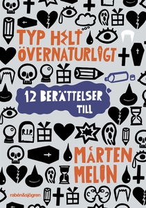 Typ helt övernaturligt (e-bok) av Mårten Melin