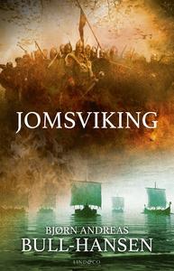 Jomsviking (e-bok) av Bjørn Andreas Bull-Hansen