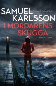 I mördarens skugga (e-bok) av Samuel Karlsson