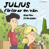 Julius förlorar en vän