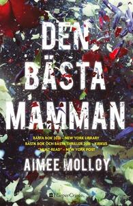 Den bästa mamman (e-bok) av Aimee Molloy