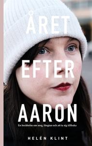 Året efter Aaron (e-bok) av Helén Klint