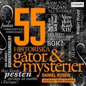 55 historiska gåtor och mysterier