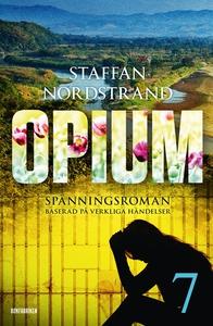 Opium del 7 (e-bok) av Staffan Nordstrand