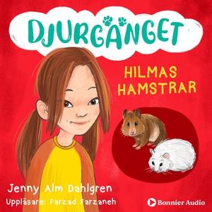 Hilmas hamstrar (ljudbok) av Jenny Alm Dahlgren