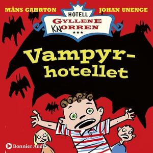 Vampyrhotellet : När rum 16 blev Draculas slott