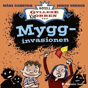 Mygginvasionen : Hur det blev helt myggfritt i
