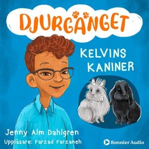 Kelvins kaniner (ljudbok) av Jenny Alm Dahlgren