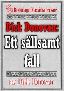 Dick Donovan: Ett sällsamt fall. Återutgivning