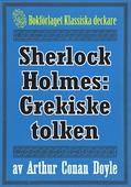 Sherlock Holmes: Äventyret med den grekiske tolken – Återutgivning av text från 1901