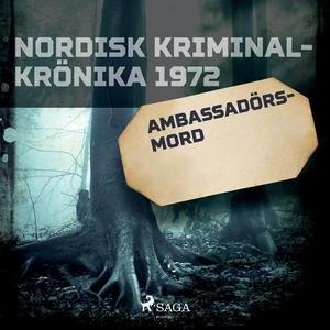 Ambassadörsmord (ljudbok) av Diverse