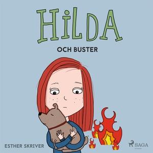 Hilda och Buster (ljudbok) av Esther Skriver