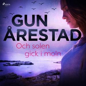 Och solen gick i moln (ljudbok) av Gun Årestad