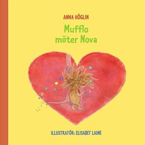 Mufflo möter Nova (e-bok) av Anna Höglin