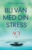 Bli vän med din stress