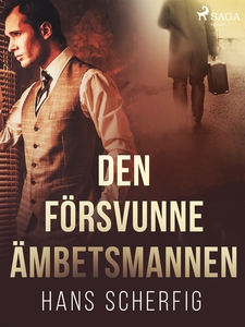 Den försvunne ämbetsmannen (e-bok) av Hans Sche