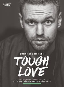 Tough Love : Det mentala träningsprogrammet som
