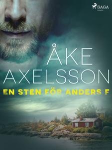En sten för Anders F (e-bok) av Åke Axelsson