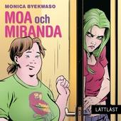 Moa och Miranda / Lättläst