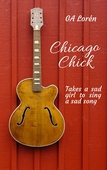 Chicago Chick: Takes a sad girl to sing a sad song