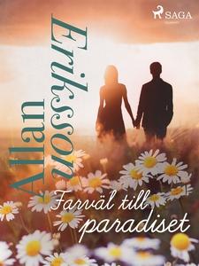 Farväl till paradiset (e-bok) av Allan Eriksson