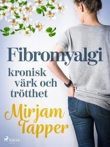Fibromyalgi - kronisk värk och trötthet (e-bok)