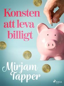 Konsten att leva billigt (e-bok) av Mirjam Tapp
