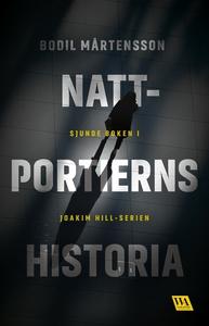 Nattportierns historia (e-bok) av Bodil Mårtens