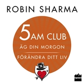 5 AM CLUB: Äg din morgon, förändra ditt liv