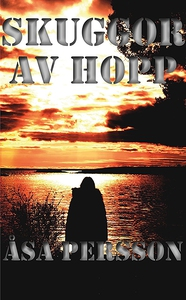 Skuggor av hopp (e-bok) av Åsa Persson