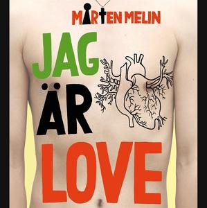Jag är Love (ljudbok) av Mårten Melin
