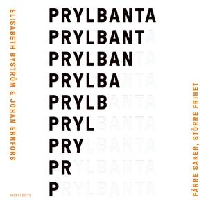 Prylbanta : färre saker, större frihet (ljudbok