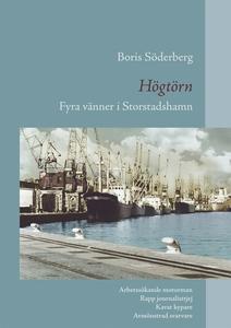 Högtörn: Fyra vänner i Storstadshamn (e-bok) av