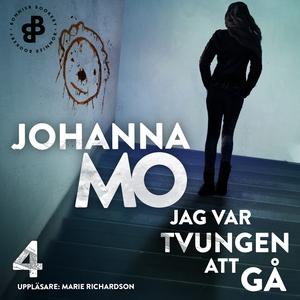 Jag var tvungen att gå (ljudbok) av Johanna Mo