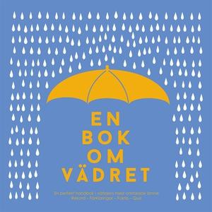 En bok om vädret : från antarktisk kyla till ök