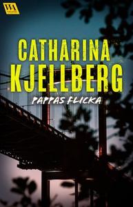 Pappas flicka (e-bok) av Catharina Kjellberg