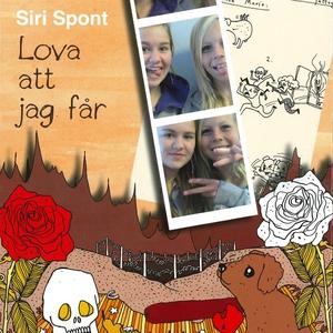Lova att jag får (ljudbok) av Siri Spont