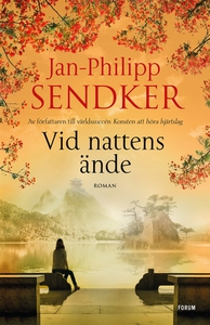 Vid nattens ände (e-bok) av Jan-Philipp Sendker