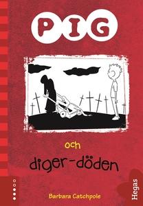Pig 5: Pig och digerdöden (e-bok) av Barbara Ca