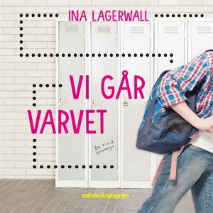 Vi går varvet (ljudbok) av Ina Lagerwall