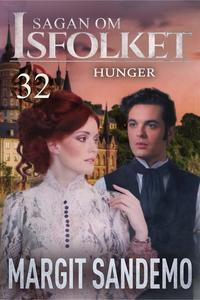 Hunger: Sagan om Isfolket 32 (e-bok) av Margit