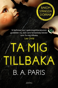Ta mig tillbaka (e-bok) av B.A. Paris