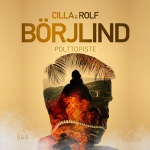Polttopiste (ljudbok) av Rolf Börjlind, Cilla B