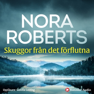 Skuggor från det förflutna (ljudbok) av Nora Ro