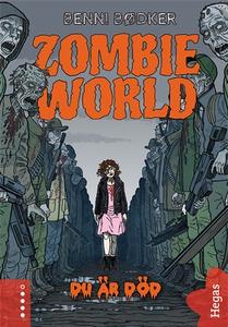Zombie World 3: Du är död (e-bok) av Benni Bødk