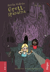 Spanarna 4: Grottspanarna (e-bok) av Annika Wid